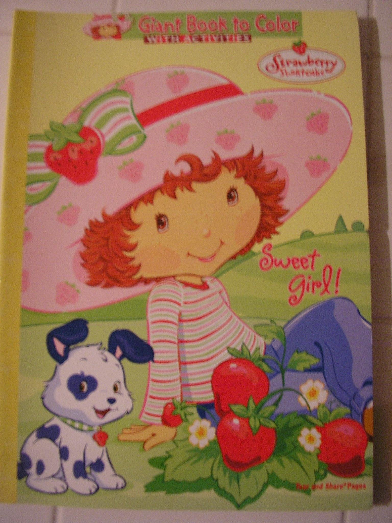 - Strawberry Shortcake Coloring & Activity Book ~ Sweet Girl