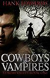 Cowboys & Vampires (Venom Valley Book 1)