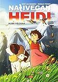 NaziVegan Heidi: 1