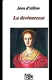 LA DEVINERESSE (Les aventures de Trois-Sueurs)