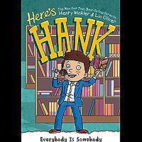 Everybody Is Somebody #12 (Here's Hank)