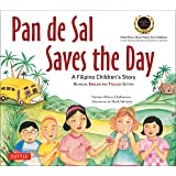 Pan de Sal Saves the Day: An Award-winning Children's Story from the Philippines [New Bilingual English and Tagalog Edition]