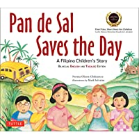 Pan de Sal Saves the Day: An Award-winning Children's Story from the Philippines [New Bilingual English and Tagalog…