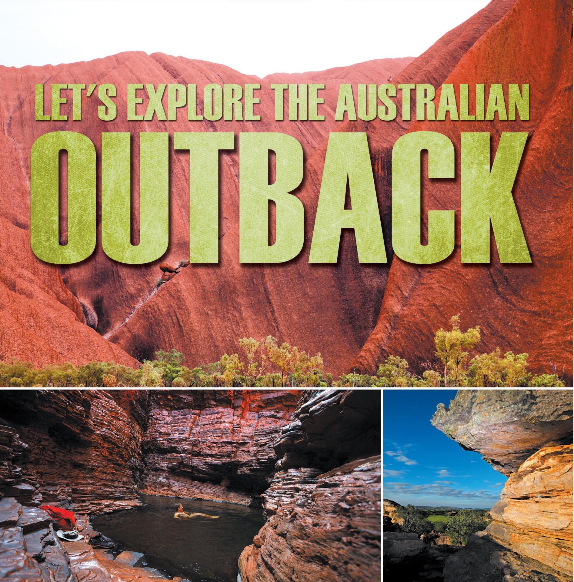 Let's Explore the Australian Outback: Australia Travel Guide for Kids (Children's Explore the World Books) (English Edition)