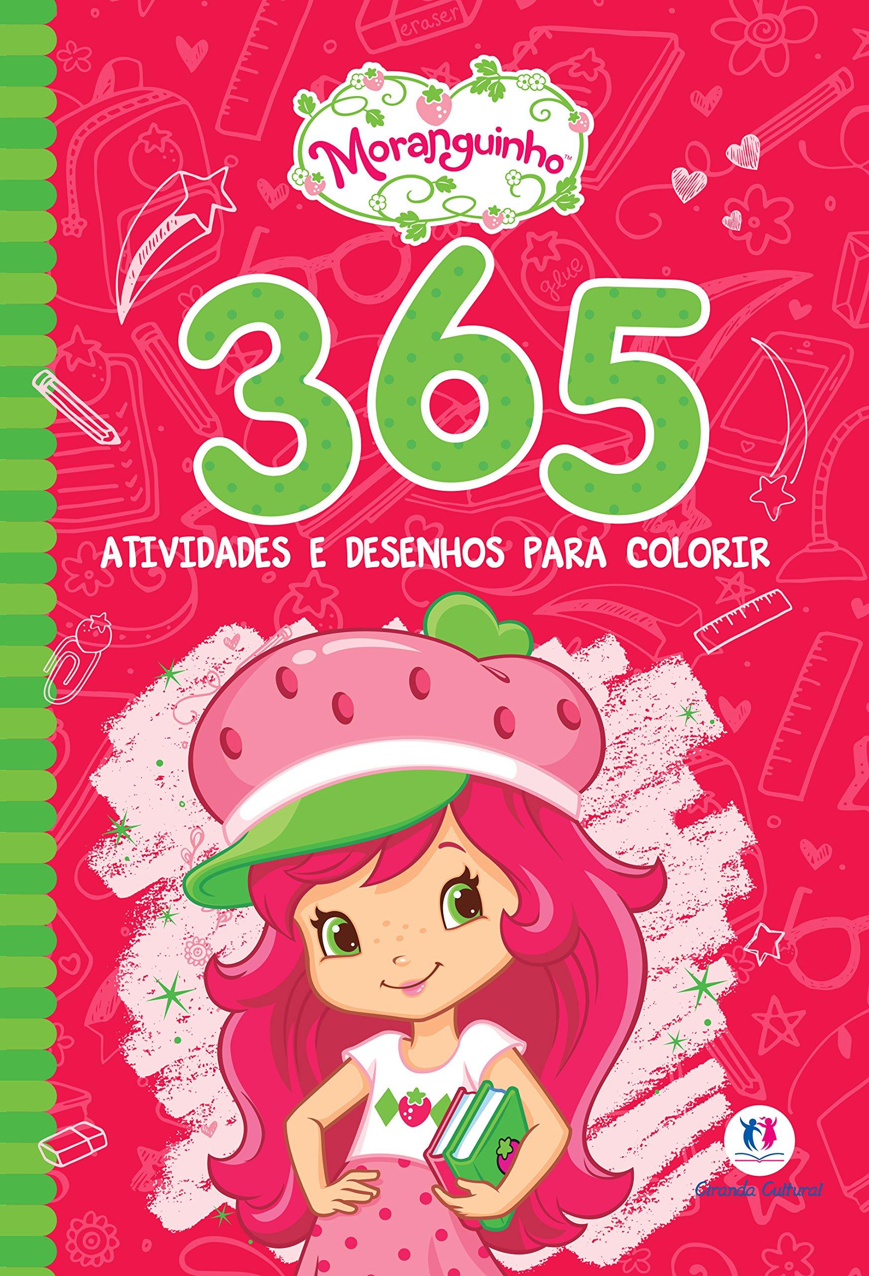 Moranguinho 365 Atividades E Desenhos Para Colorir Varios