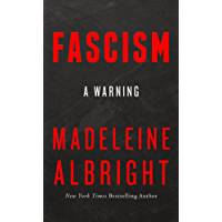 Fascism: A Warning (English Edition)