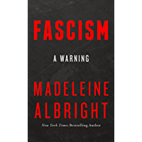 Fascism: A Warning (English Edition)