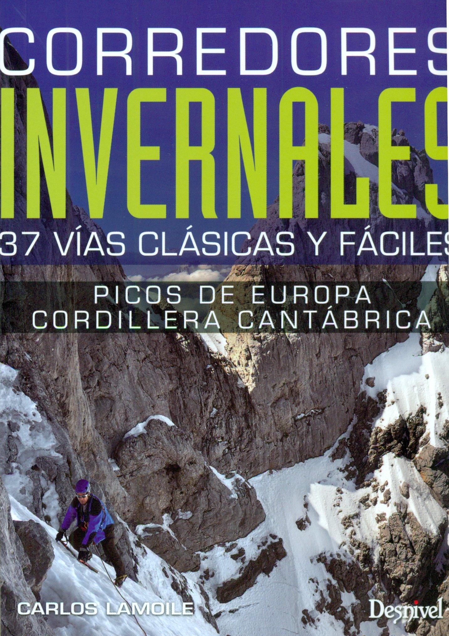 Corredores invernales en Picos de Europa y Cordillera ...