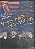 ザ・ビートルズ・イン・アメリカ [DVD]