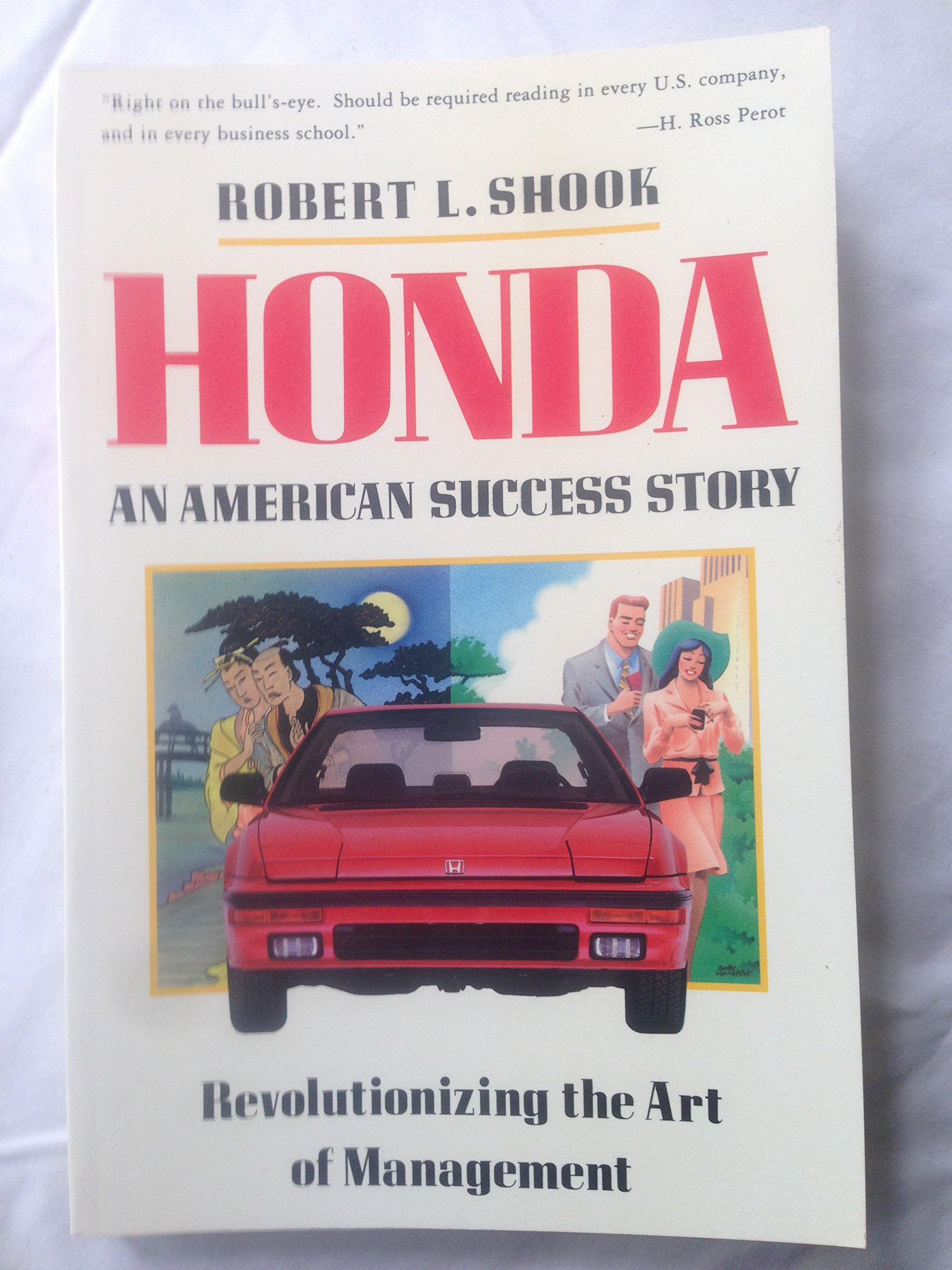 Honda An American Success Story Robert L Shook 9780133946284