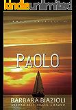 PAOLO (Trilogia Irmãos Bastilli Livro 3)