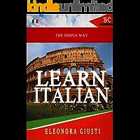 The Simple Way To Learn Italian.