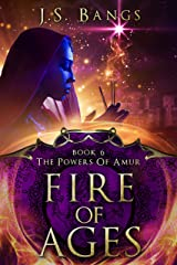 Fire of Ages (The Powers of Amur Book 6) Kindle Edition