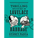 The Thrilling Adventures of Lovelace and Babbage (Pantheon Graphic Novels)