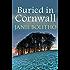 Buried in Cornwall (Cornwall Mysteries Book 3)