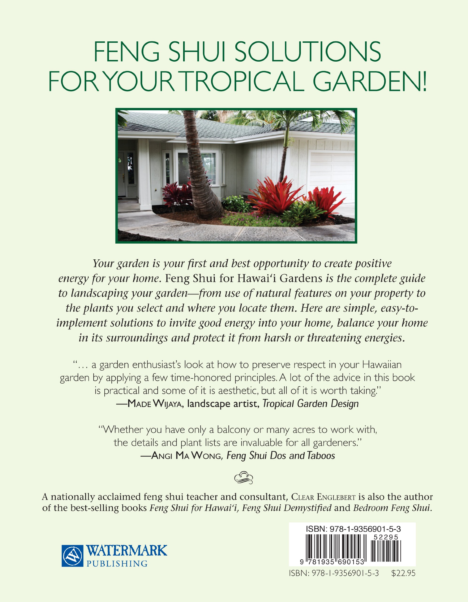 Feng Shui for Hawaii Gardens: The Flow of Chi Energy in the Tropical Landscape