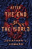 After the End of the World (Carter & Lovecraft, 2)