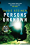 Persons Unknown (A Manon Bradshaw Thriller)
