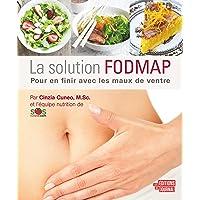 La solution FODMAP: Pour en finir avec les maux de ventre