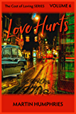 Love Hurts (The Cost of Loving Series Book 6)