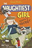 The Naughtiest Girl: Naughtiest Girl Keeps A Secret: Book 5