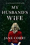My Husband's Wife: A Novel