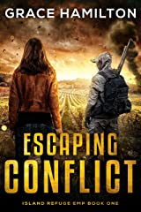 Escaping Conflict (Island Refuge EMP Book 1) Kindle Edition