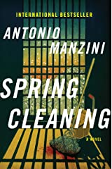 Spring Cleaning: A Novel (Rocco Schiavone Mysteries) (English Edition) eBook Kindle