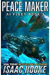 Peace Maker: AI Fleet 3 (Mind Refurbs Book 9) Kindle Edition