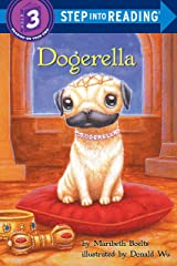 Dogerella (Step into Reading) Kindle Edition