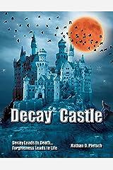 Decay Castle Kindle Edition