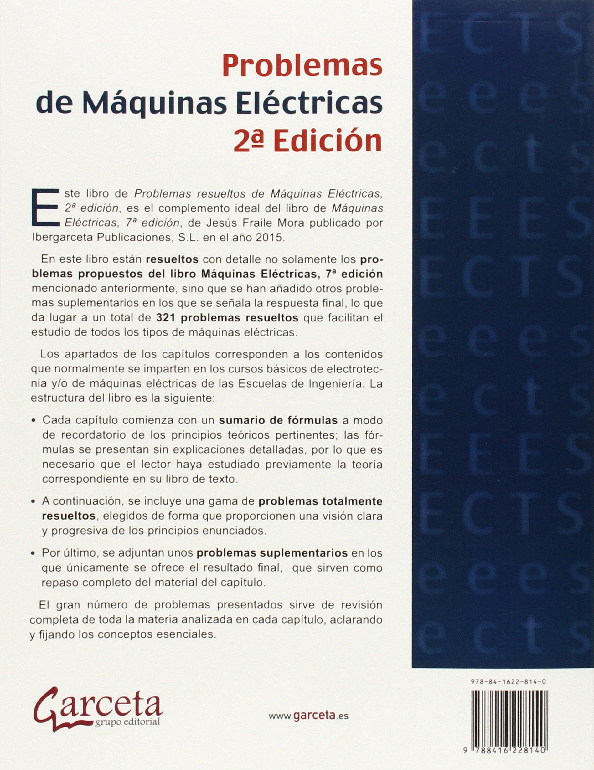 Problemas de Máquinas eléctricas 2ª Edición Texto garceta: Amazon.es: Jesús Fraile Mora, Jesús Fraile Ardanuy: Libros