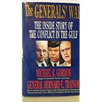 The Generals' War: The Inside Story of the Conflict in the Gulf