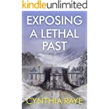 Exposing A Lethal Past: A Cozy Mystery Book