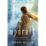 Updraft: A Novel (Bone Universe Book 1)
