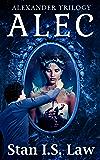 ALEC [Alexander Trilogy Book I]