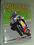 Motocourse 1996-97: The World's Leading Grand Prix and Superbike Annual
