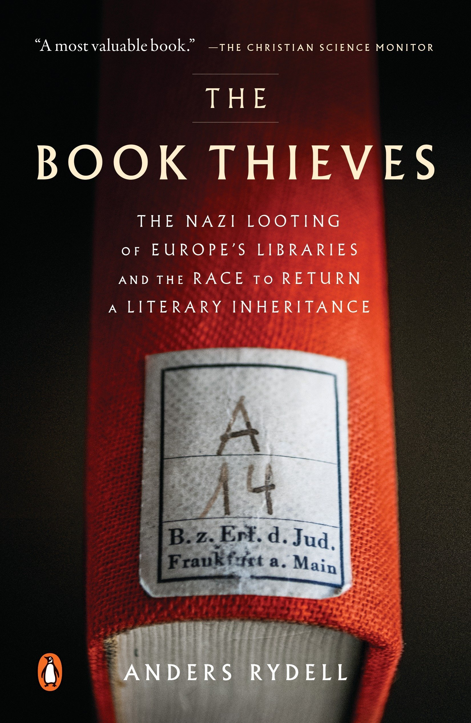 Download The Book Thieves: The Nazi Looting of Europe's Libraries and the Race to Return a Literary Inheritance pdf epub