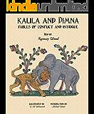 KALILA WA DIMNA, Vol. 2: - Fables of Conflict and Intrigue from the Panchatantra, Jatakas, Bidpai, Kalilah wa Dimnah and Lights of Canopus (KALILA AND DIMNA)