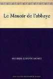 Le Manoir de l'abbaye