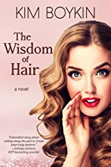 The Wisdom of Hair Kindle Edition