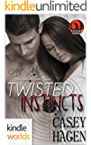 The Phoenix Agency: Twisted Instincts (Kindle Worlds Novella) (The Devlin Brothers Book 2)