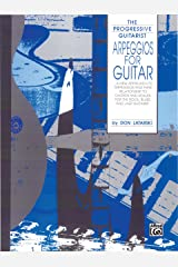 Arpeggios for Guitar: From The Progressive Guitarist Series Kindle Edition