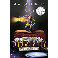 The Last Alley (YA Magic Urban Fantasy Adventure): House of Cards Book 1