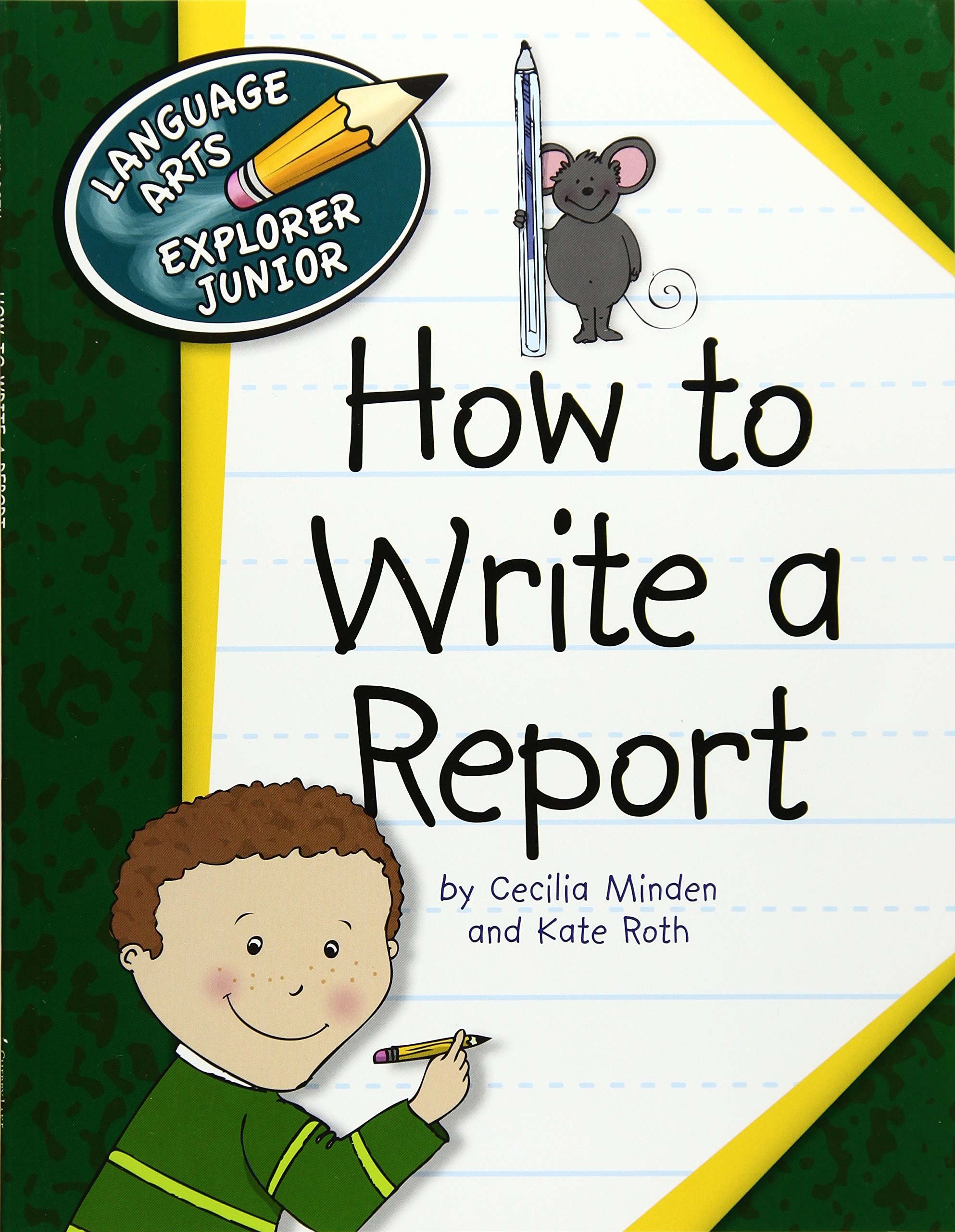 How to Write a Report (Language Arts Explorer Junior) pdf