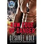 Raw Edge of Danger (The Omega Team Series Book 1)