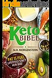 KETO BIBEL: Fat is fuel - Lifestyle statt nur Diät | Ketogene Ernährung | Abnehmen | Gesund Leben