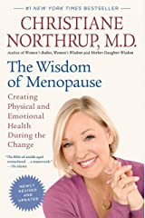 The Wisdom of Menopause (Revised Edition): Creating Physical and Emotional Health During the Change Paperback