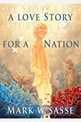 A Love Story for a Nation Kindle Edition