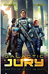 Galactic Jury: A Military Scifi Thriller (The Galactic Law Series Book 3) Kindle Edition